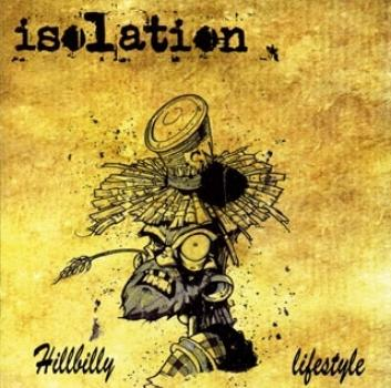 Isolation - Hillbilly lifestyle, CD