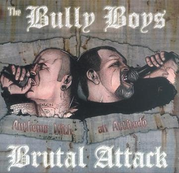 Brutal Attack & Bully Boys - Anthems with an Attitude, CD