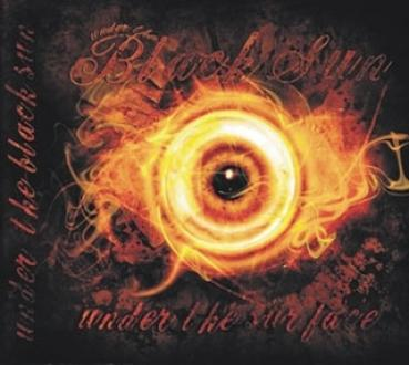 Under the Black Sun - Under the surface, CD