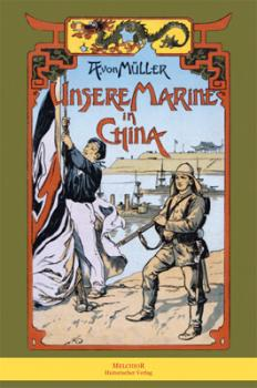 Unsere Marine in China
