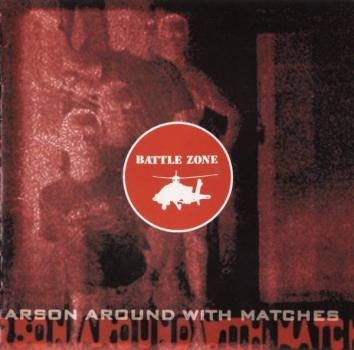 Battle Zone - Arson around with matches