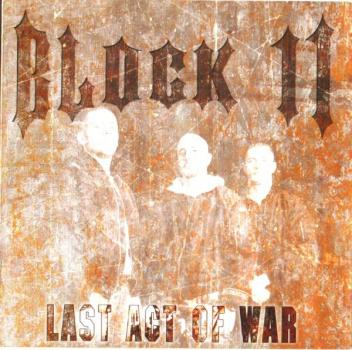 Block 11 - Last act of war