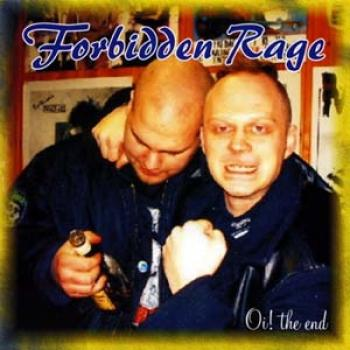 Forbidden Rage - Oi - the End