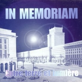 In Memoriam - Entre terre et lumie're