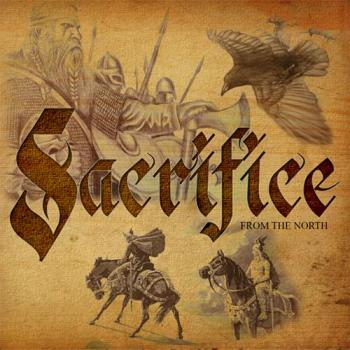 Sacrifice- From the north