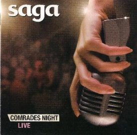 Saga - Comrades Night live