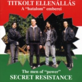 Secret Resistance - The men of power