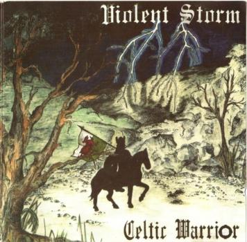 Violent Sturm - Celtic Warrior