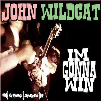 John Wildcat - I'm gonna win