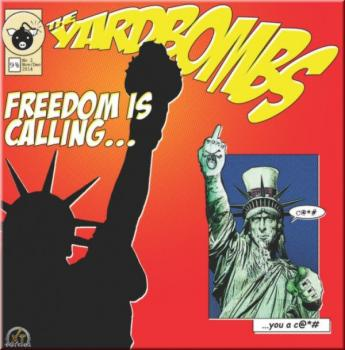 The Yardbombs -Freedom is calling...-