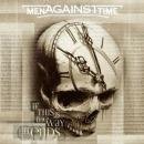 Men against Time - If this is the way it ends
